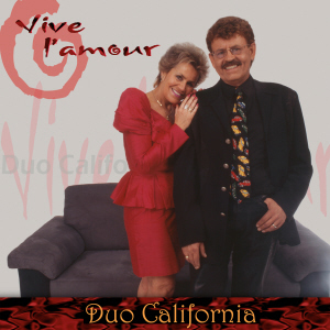 Duo California - Vive l'amour
